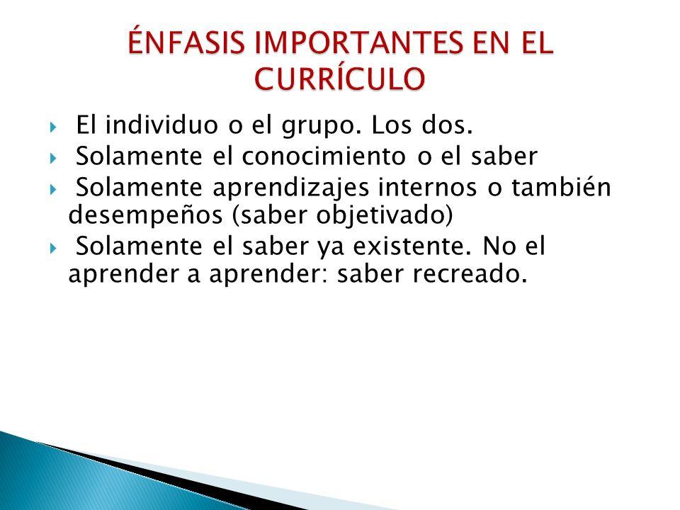 ÉNFASIS IMPORTANTES EN EL CURRÍCULO