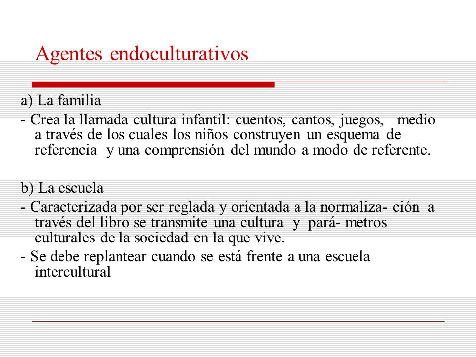 Agentes endoculturativos