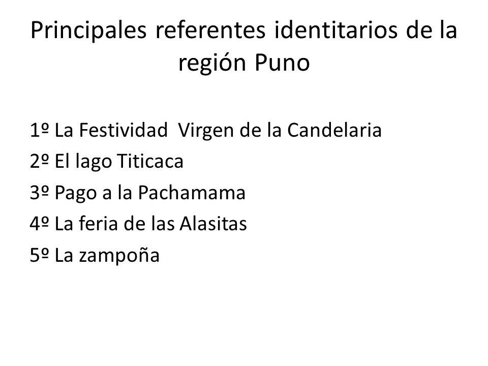 Principales referentes identitarios de la región Puno