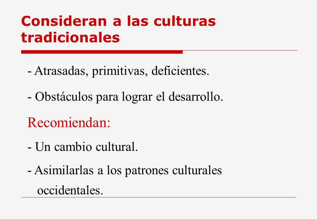 Recomiendan: Consideran a las culturas tradicionales