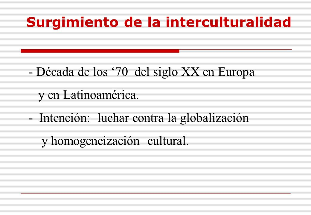 Surgimiento de la interculturalidad