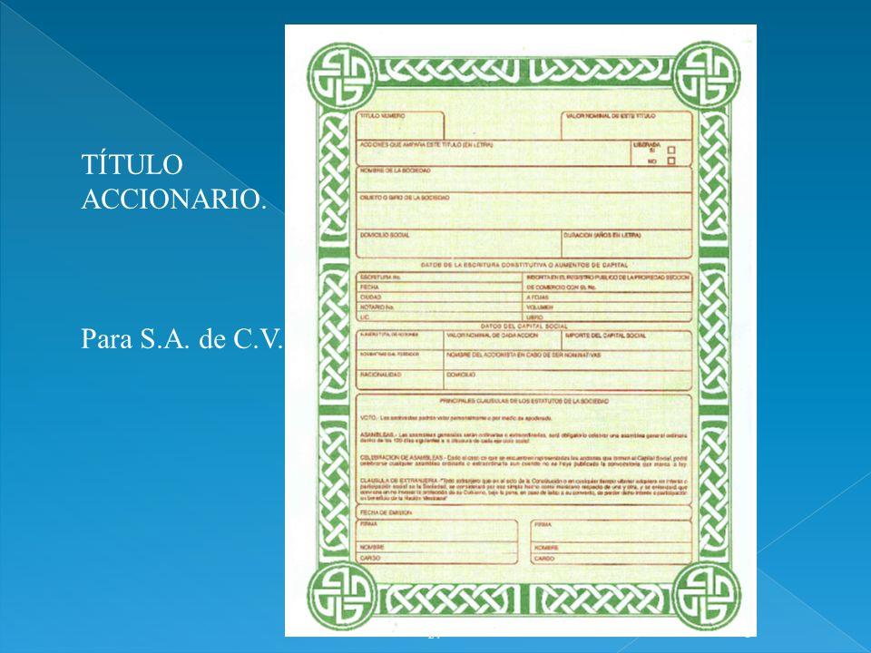 TÍTULO ACCIONARIO. Para S.A. de C.V. 1