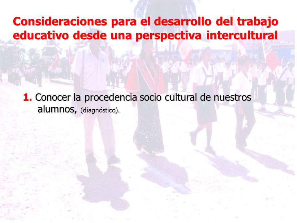 Consideraciones para el desarrollo del trabajo educativo desde una perspectiva intercultural