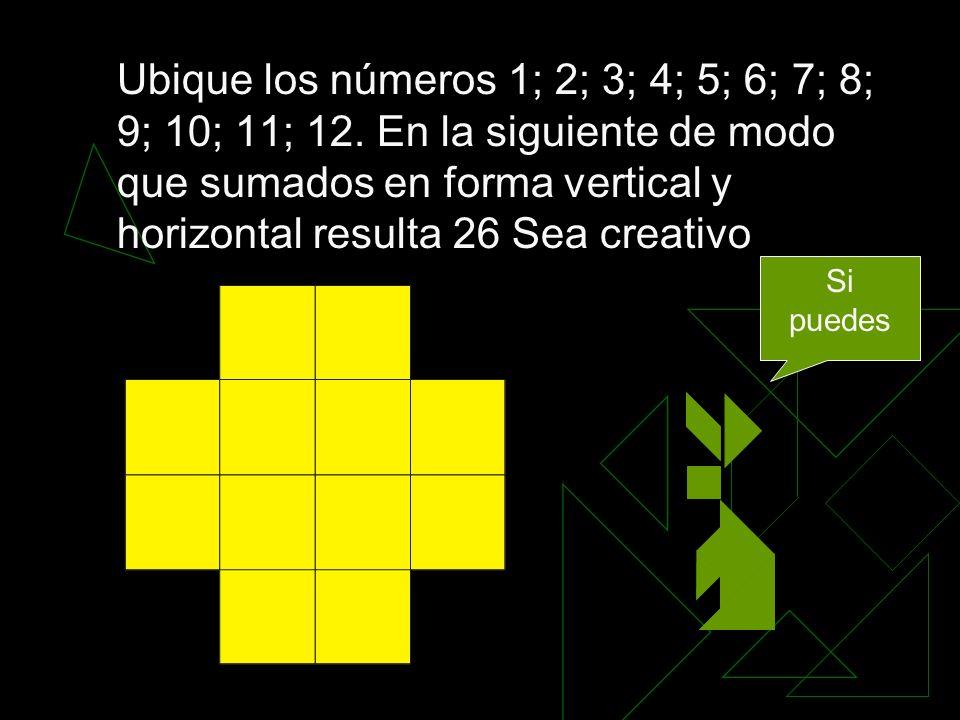 Ubique los números 1; 2; 3; 4; 5; 6; 7; 8; 9; 10; 11; 12