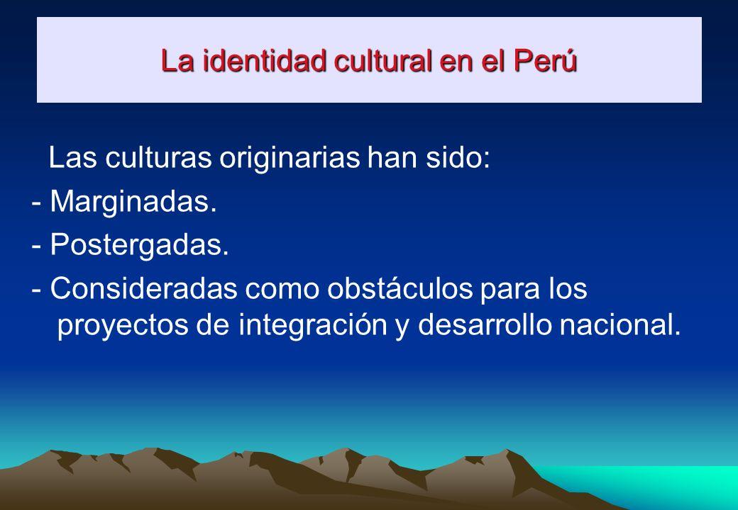 La identidad cultural en el Perú