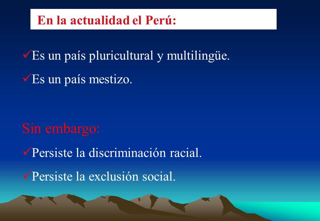 En la actualidad el Perú: