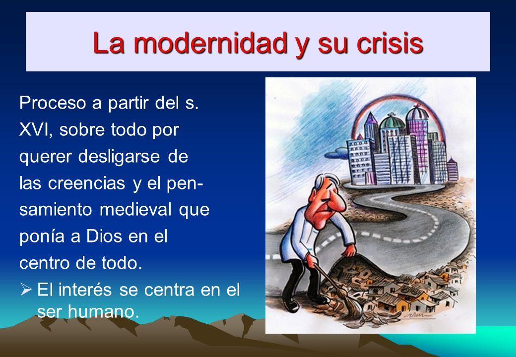 La modernidad y su crisis