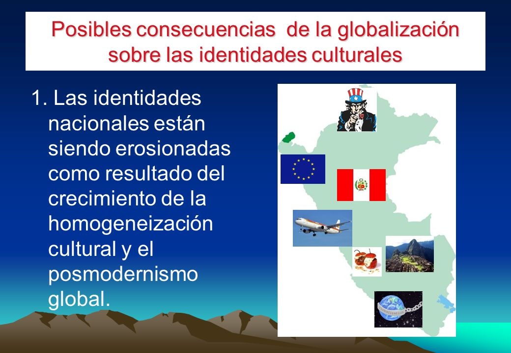 Posibles consecuencias de la globalización sobre las identidades culturales