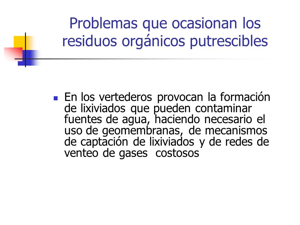 Problemas que ocasionan los residuos orgánicos putrescibles