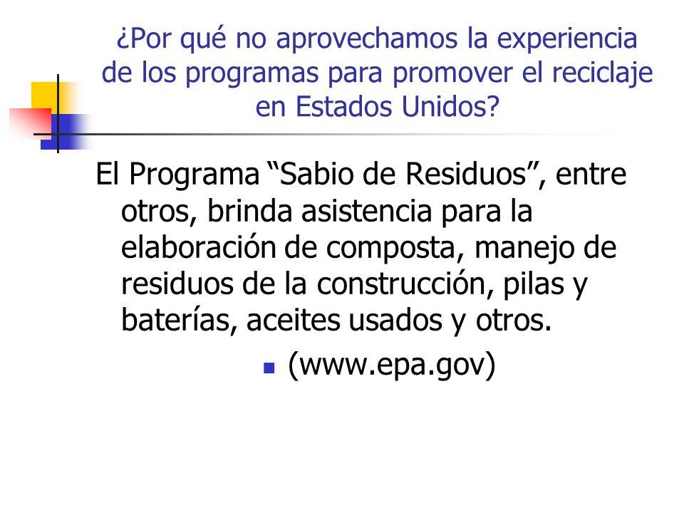 ¿Por qué no aprovechamos la experiencia de los programas para promover el reciclaje en Estados Unidos