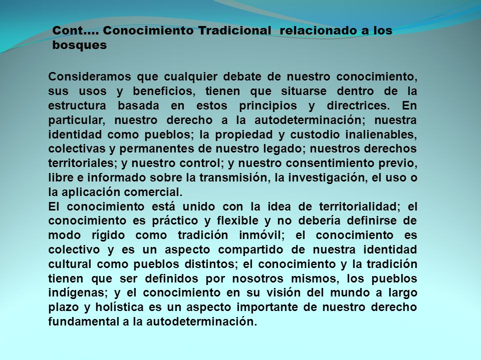 Cont…. Conocimiento Tradicional relacionado a los bosques