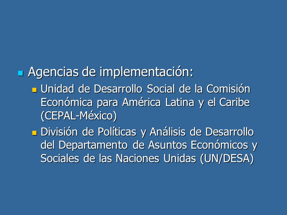 Agencias de implementación: