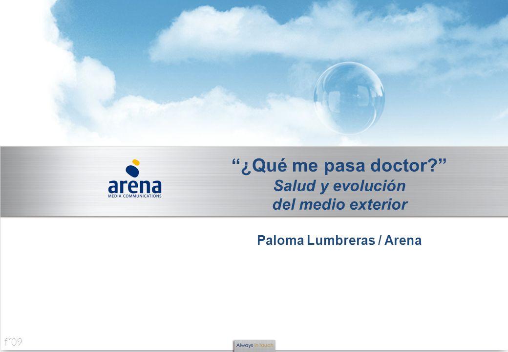 Paloma Lumbreras / Arena