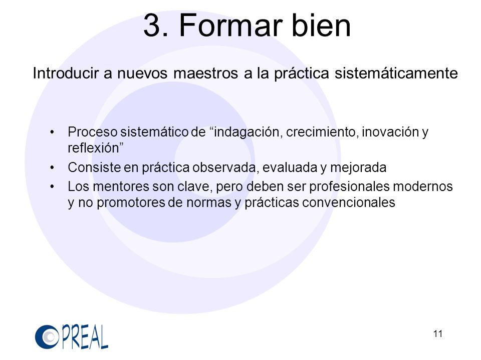 Introducir a nuevos maestros a la práctica sistemáticamente