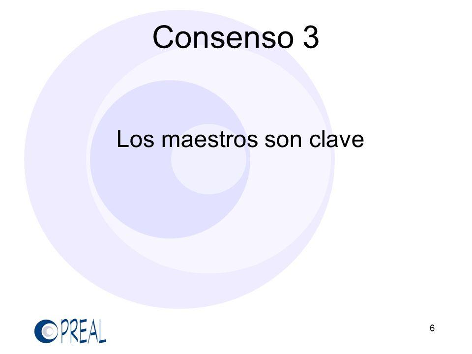 Consenso 3 Los maestros son clave 6