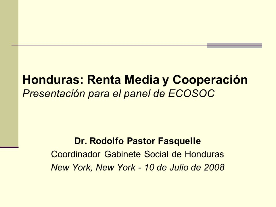 Honduras: Renta Media y Cooperación Presentación para el panel de ECOSOC