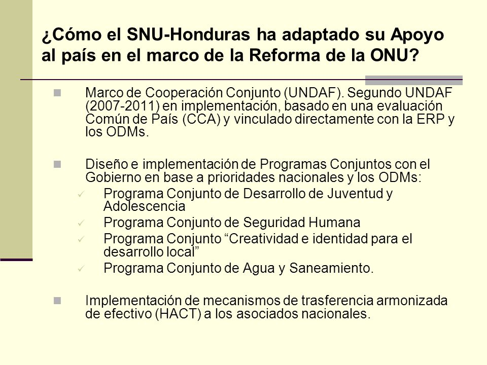 ¿Cómo el SNU-Honduras ha adaptado su Apoyo al país en el marco de la Reforma de la ONU