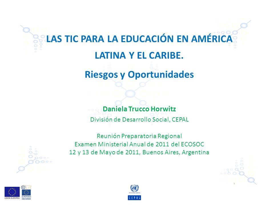LAS TIC PARA LA EDUCACIÓN EN AMÉRICA LATINA Y EL CARIBE.