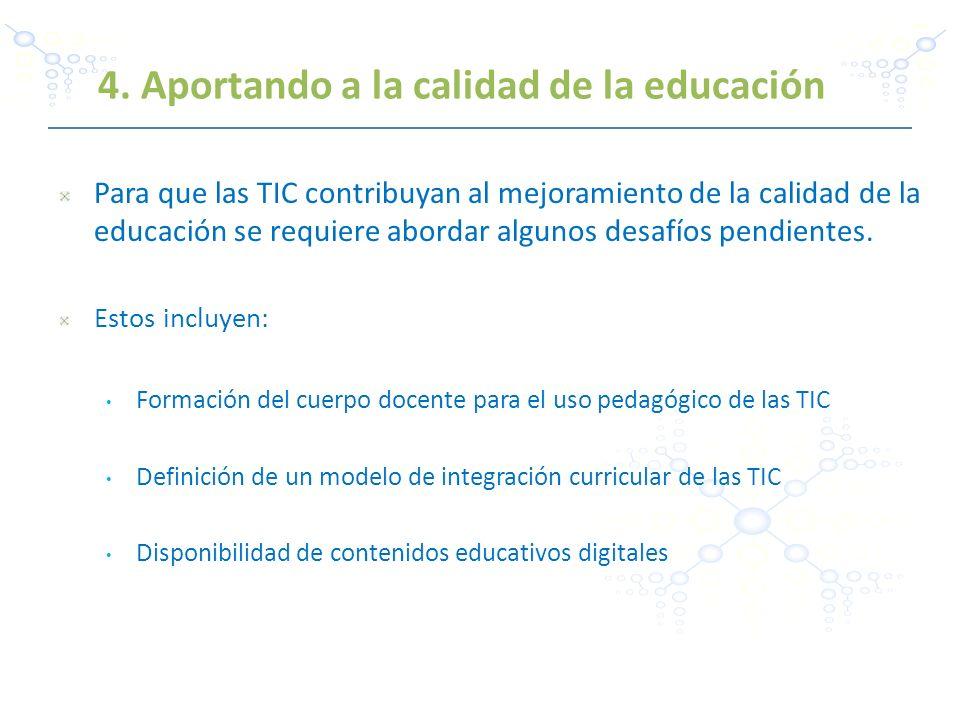 4. Aportando a la calidad de la educación