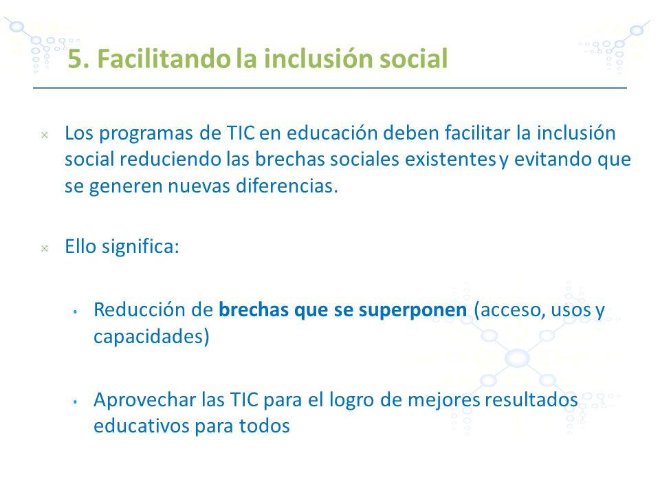 5. Facilitando la inclusión social