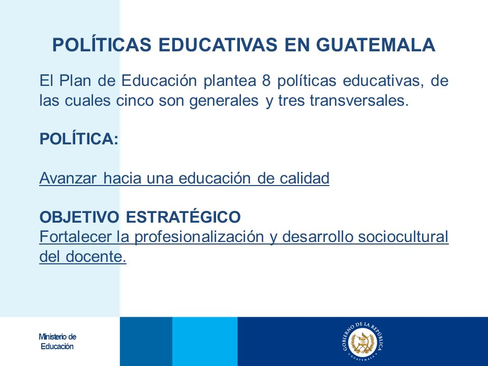 POLÍTICAS EDUCATIVAS EN GUATEMALA