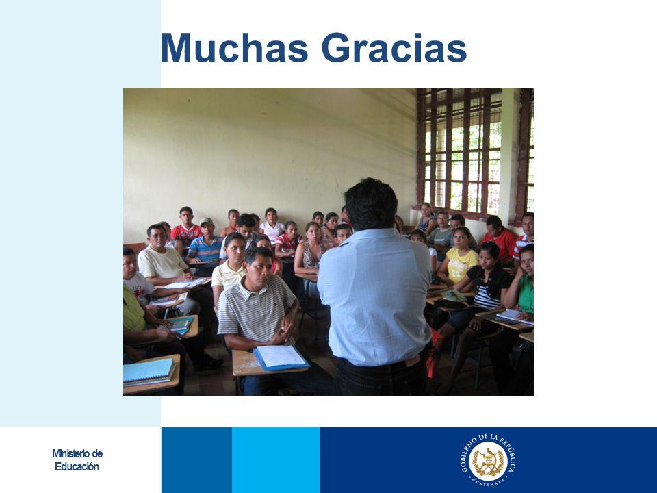 Muchas Gracias Ministerio de Educación