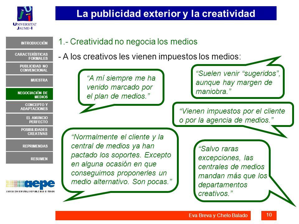 1.- Creatividad no negocia los medios