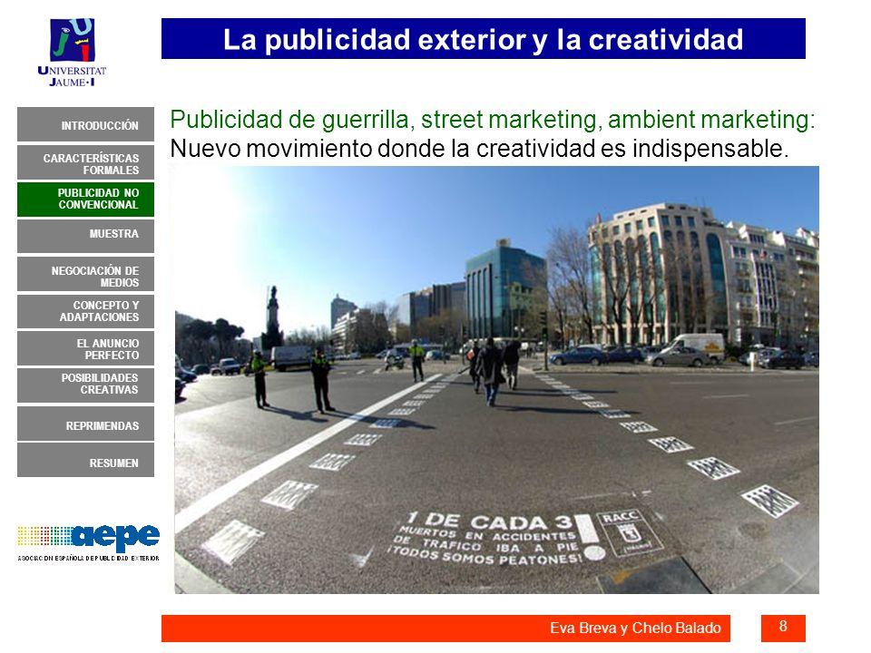Publicidad de guerrilla, street marketing, ambient marketing: Nuevo movimiento donde la creatividad es indispensable.