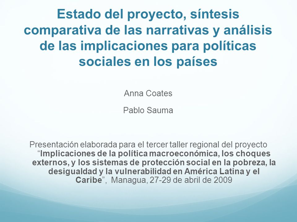 Estado del proyecto, síntesis comparativa de las narrativas y análisis de las implicaciones para políticas sociales en los países