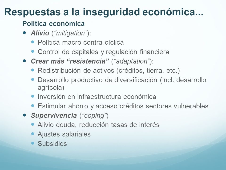 Respuestas a la inseguridad económica...