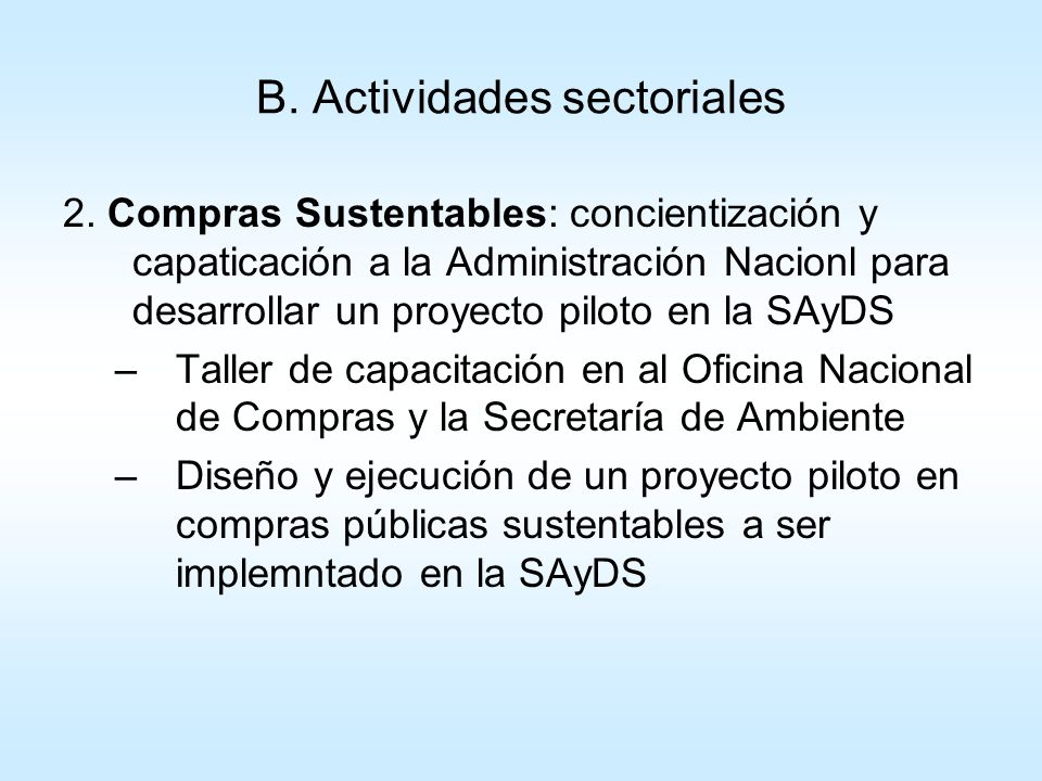 B. Actividades sectoriales