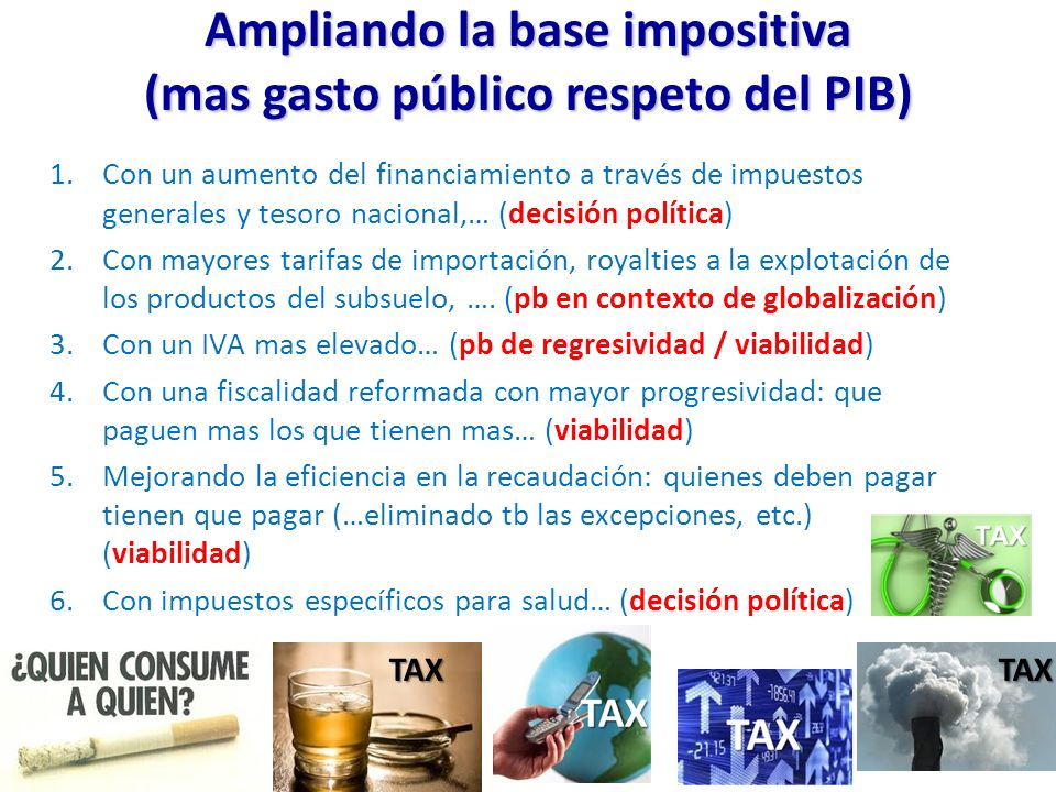 Ampliando la base impositiva (mas gasto público respeto del PIB)