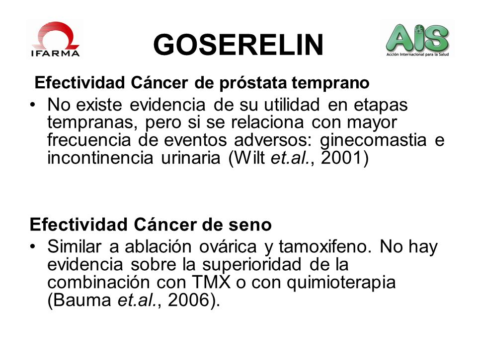 GOSERELIN Efectividad Cáncer de próstata temprano.