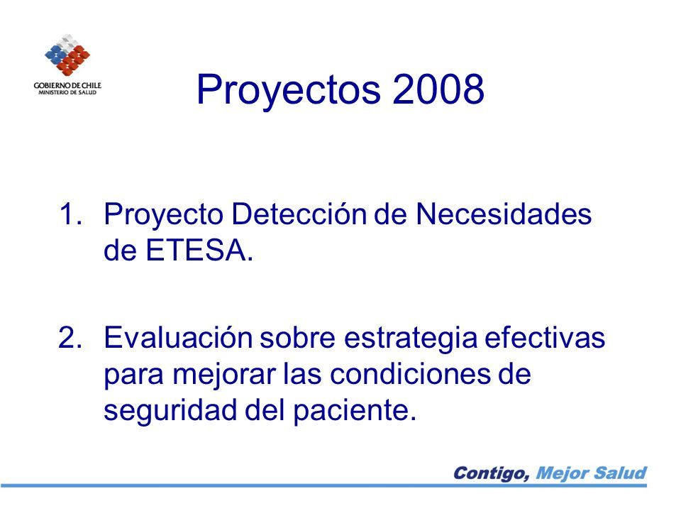 Proyectos 2008 Proyecto Detección de Necesidades de ETESA.