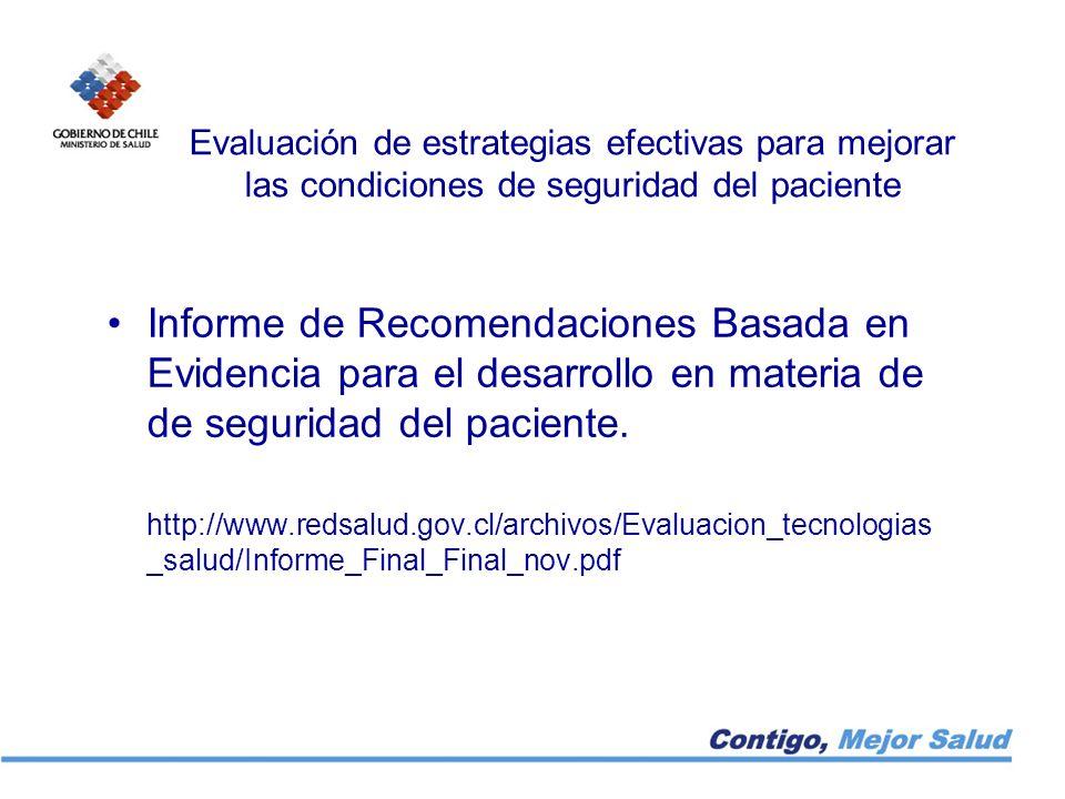 Evaluación de estrategias efectivas para mejorar las condiciones de seguridad del paciente
