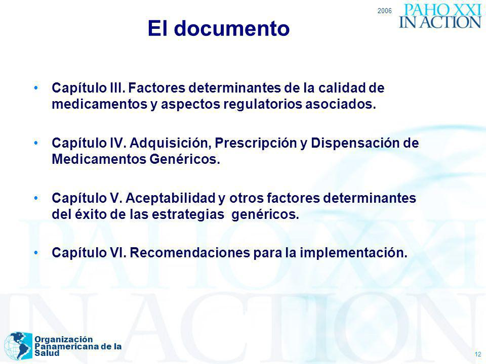El documento 2006. Capítulo III. Factores determinantes de la calidad de medicamentos y aspectos regulatorios asociados.
