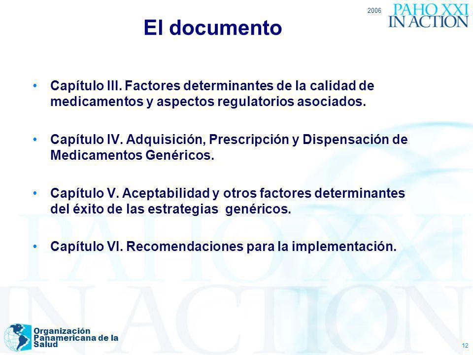 El documento2006. Capítulo III. Factores determinantes de la calidad de medicamentos y aspectos regulatorios asociados.