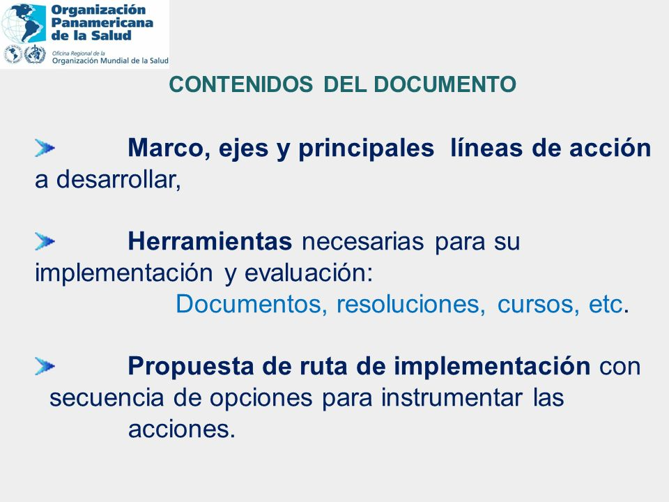 Marco, ejes y principales líneas de acción a desarrollar,