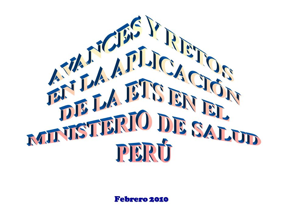 AVANCES Y RETOS EN LA APLICACIÓN DE LA ETS EN EL MINISTERIO DE SALUD
