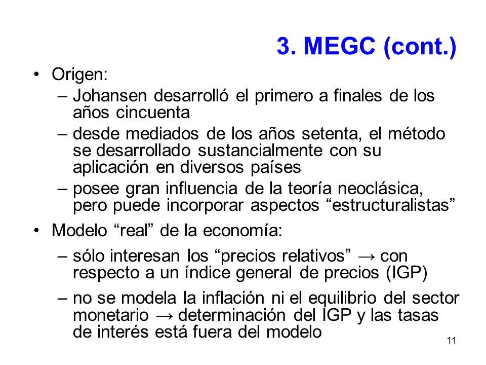 3. MEGC (cont.) Origen: Johansen desarrolló el primero a finales de los años cincuenta.