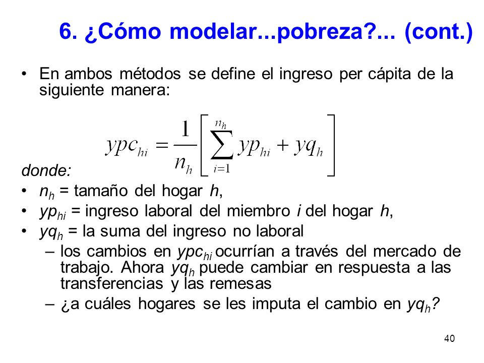 6. ¿Cómo modelar...pobreza ... (cont.)