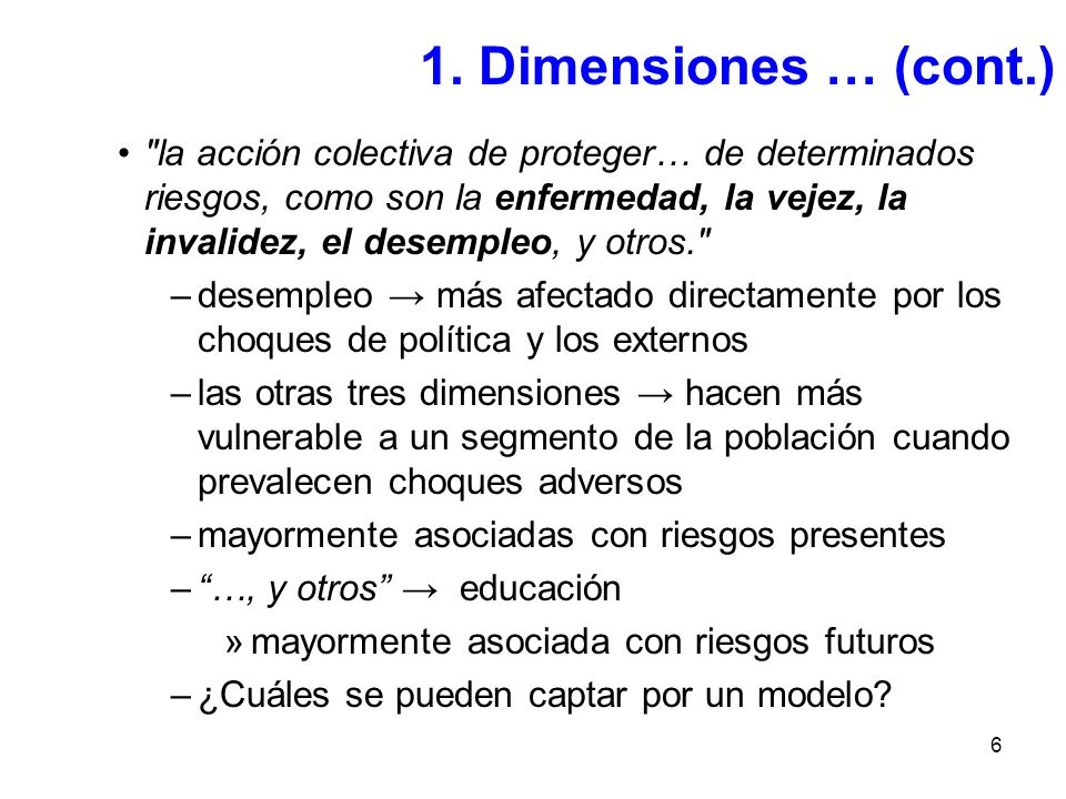 1. Dimensiones … (cont.)