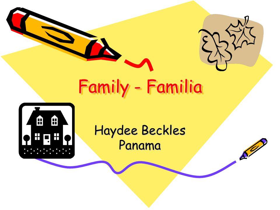 Family - Familia Haydee Beckles Panama