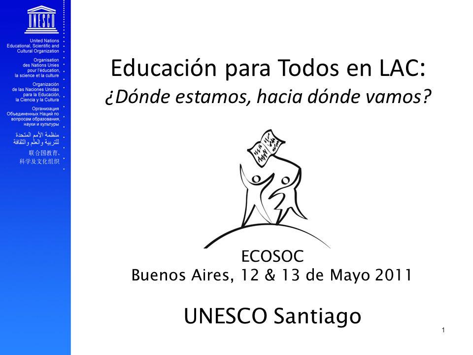 Educación para Todos en LAC: ¿Dónde estamos, hacia dónde vamos