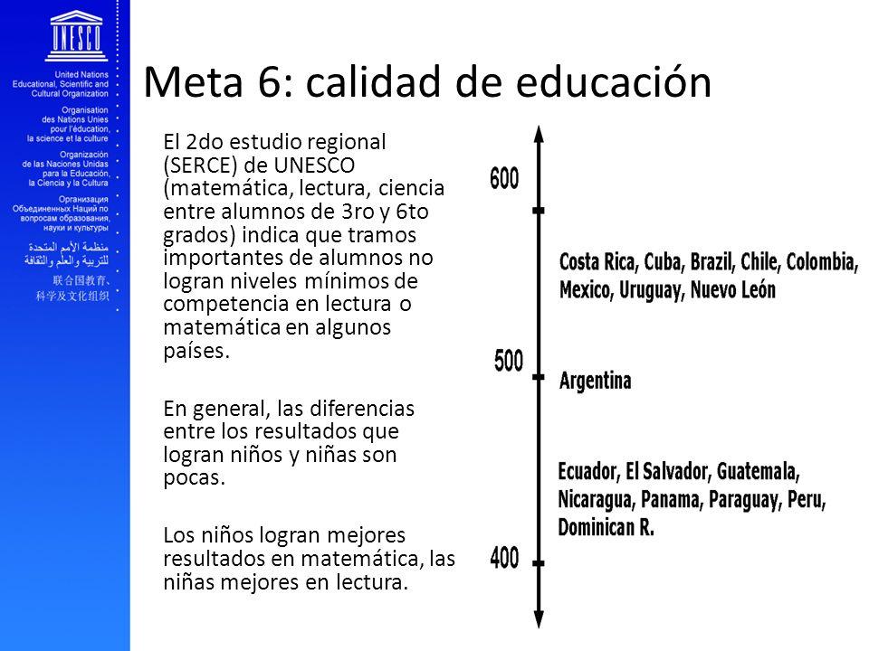 Meta 6: calidad de educación