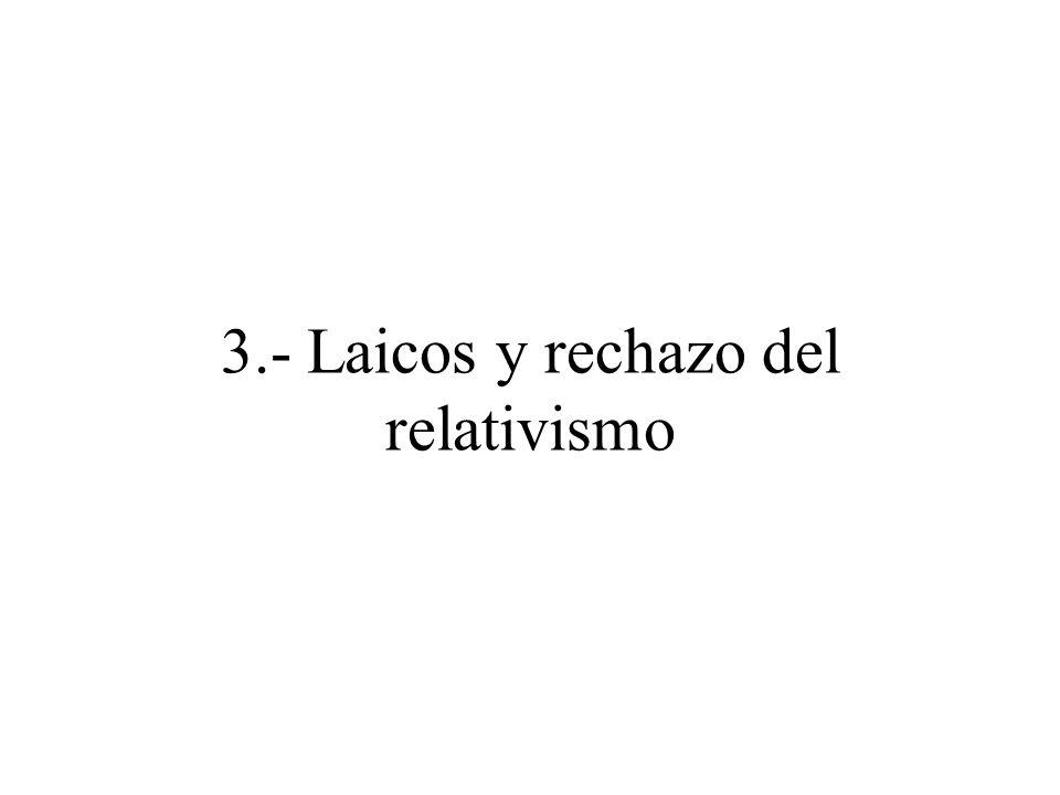 3.- Laicos y rechazo del relativismo