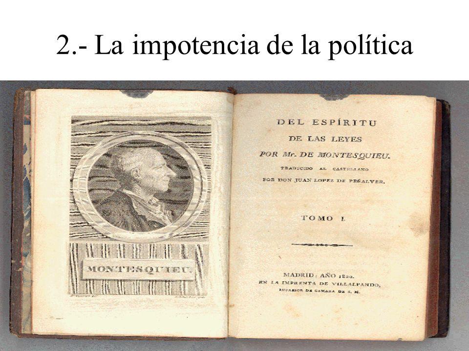 2.- La impotencia de la política