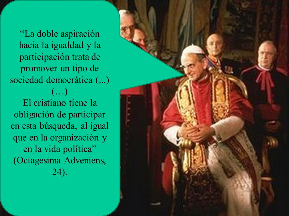 (Octagesima Adveniens, 24).