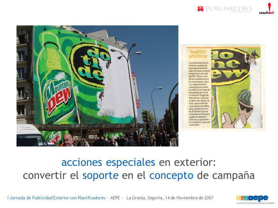 acciones especiales en exterior: convertir el soporte en el concepto de campaña