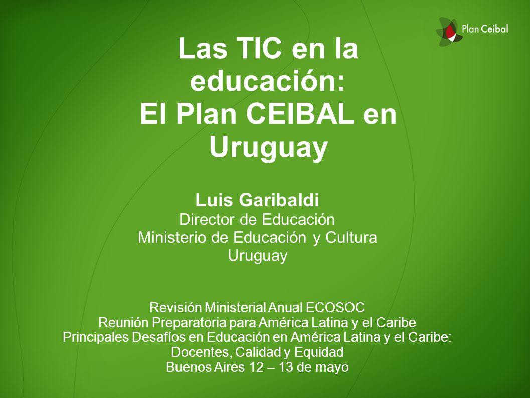 Las TIC en la educación: El Plan CEIBAL en Uruguay